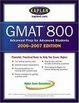 Cover of Kaplan GMAT 800, 2006-2007