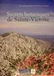 Cover of Secrets botaniques de Sainte-Victoire