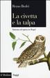 Cover of La civetta e la talpa