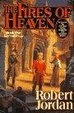 Cover of The Fires of Heaven: Wheel of Time Bk. 5