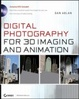 Cover of Digital Photography for 3D Imaging and Animation