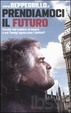 Cover of Prendiamoci il futuro