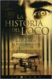 Cover of La historia del loco