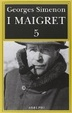Cover of I Maigret 5