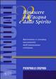 Cover of Rinascere dall'acqua e dallo spirito. Battesimo e cresima. Sacramenti dell'iniziazione cristiana
