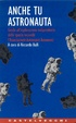 Cover of Anche tu astronauta