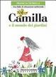 Cover of Camilla e il mondo dei giardini. Una fiaba di educazione ambientale