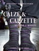 Cover of Calze & calzette