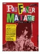 Cover of Por Favor, Matame