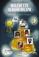 Cover of Maledetti sudamericani. Storie e leggende della pelota