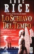Cover of Lo schiavo del tempo