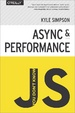 Cover of You Don't Know JS: Async & Performance