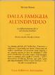 Cover of Dalla famiglia all'individuo