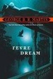 Cover of Fevre Dream