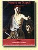 Cover of Sette opere in Napoli. Il Caravaggio a Napoli, tra il 1606 e il 1607