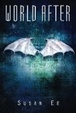 Cover of World After (Penryn and the End of Days Book Two)