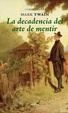 Cover of La decadencia del arte de mentir
