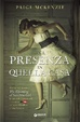 Cover of Una presenza in quella casa