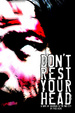 Cover of Don't Rest Your Head