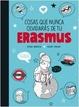 Cover of Cosas que nunca olvidarás de tu Erasmus