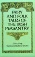 Cover of Fairy and Folk Tales of the Irish Peasantry