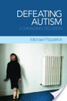 Cover of Defeating autism