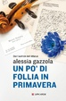 Cover of Un po' di follia in primavera