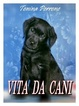 Cover of Vita da cani