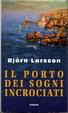 Cover of Il porto dei sogni incrociati