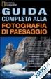 Cover of Guida completa alla fotografia di paesaggio