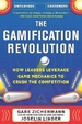 Cover of The Gamification Revolution: How Leaders Leverage Game Mechanics to Crush the Competition