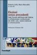 Cover of Elezioni senza precedenti