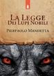Cover of La legge dei Lupi Nobili