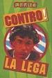 Cover of Contro! La Lega