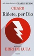 Cover of Ridete, per Dio