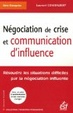 Cover of Négociation de crise et communication d'influence