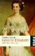 Cover of Kaiserin Elisabeth und ihre Töchter.