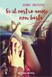Cover of Se il nostro amore non basta
