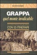 Cover of Grappa, quel monte invalicabile