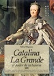 Cover of Catalina la grande