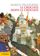 Cover of Le crociate dopo le crociate