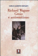 Cover of Richard Wagner. Genio e antisemitismo