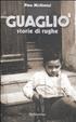 Cover of Guagliò. Storie di rughe