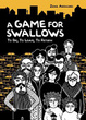 Cover of A Game for Swallows