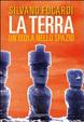 Cover of La terra. Un'isola nello spazio