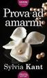 Cover of Prova ad amarmi