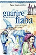 Cover of Guarire con una fiaba