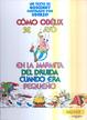 Cover of Cómo Obélix se cayó en la marmita del druida cuando era pequeño