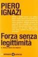 Cover of Forza senza legittimità