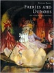 Cover of Faeries and Demons and Other Magical Creatures